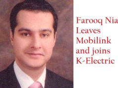 Farooq Niaz Leaves Mobilink and joins K-Electric