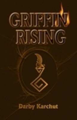 Griffin Rising (Book One: Earth)