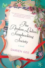 The Avalon Ladies Scrapbooking Society: A Novel