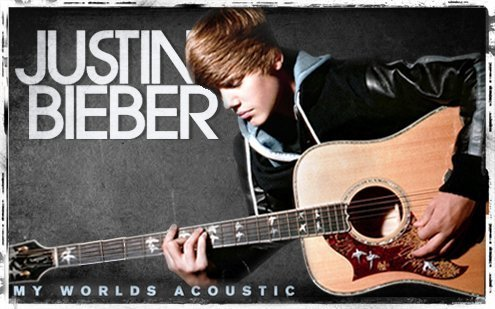 Justin Bieber's 'My Worlds Acoustic'