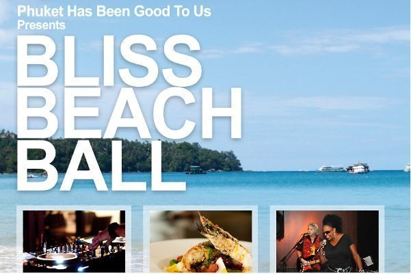 Phuket Has Been Good To us Foundation presents Bliss Beach Ball Friday 27th April 2012