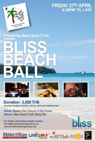 Phuket Has Been Good To Us Foundation presents Bliss Beach Ball 27th April 2012