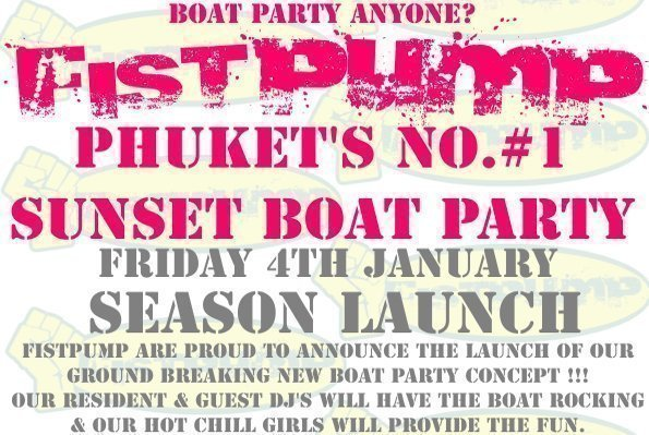 Phuket's Fistpump to hold Sunset Boat Party