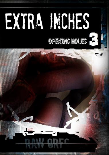 Extra Inches: Opening Holes 3 cover