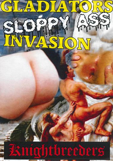 Gladiators Sloppy Ass Invasion cover