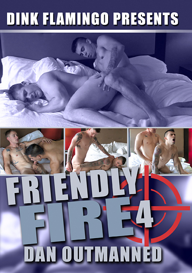 Friendly Fire 4: Dan Outmanned cover