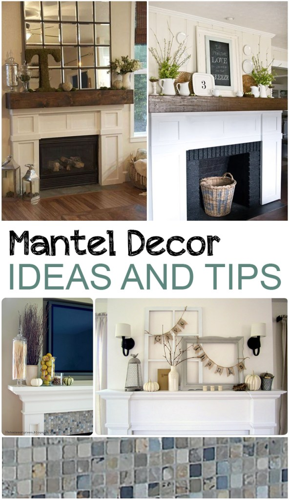 Mantel decor ideas and tips for How to decorate