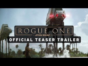 ROGUE ONE: A STAR WARS STORY Official Trailer – YouTube