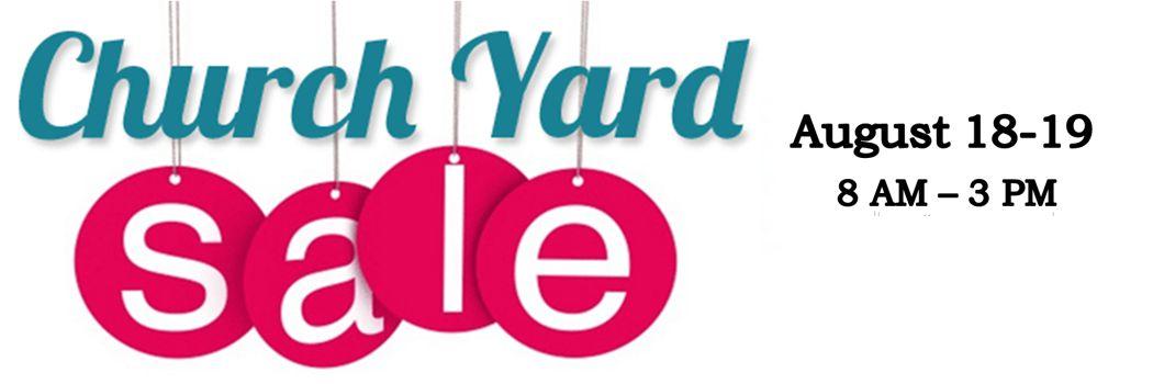 HUGE Church Yard Sale!