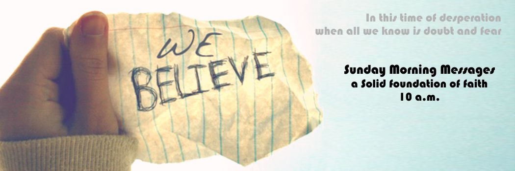 We Believe!