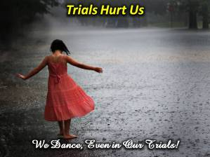 Trials hurt us