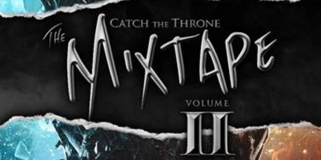 """Game of Thrones"" Details Artist List for Catch The Throne Vol 2, Including Method Man, Mastodon, Snoop Dogg, Talib Kweli, More"