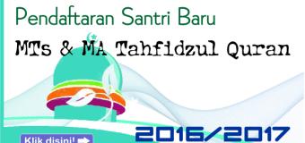 Pendaftaran Santri Baru MTs & MA Tahfidzul Quran 2016/2017