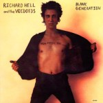 RICHARD HELL & THE VOIDOIDS – Blank Generation