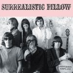 JEFFERSON AIRPLANE – Surrealistic Pillow