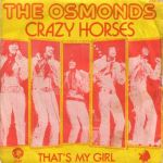 THE OSMONDS – Crazy Horses