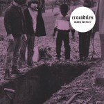 CROCODILES – Sleep Forever