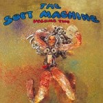 THE SOFT MACHINE – Volume Two