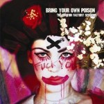 BRING YOUR OWN POISON – The Rhythm Factory Sessions