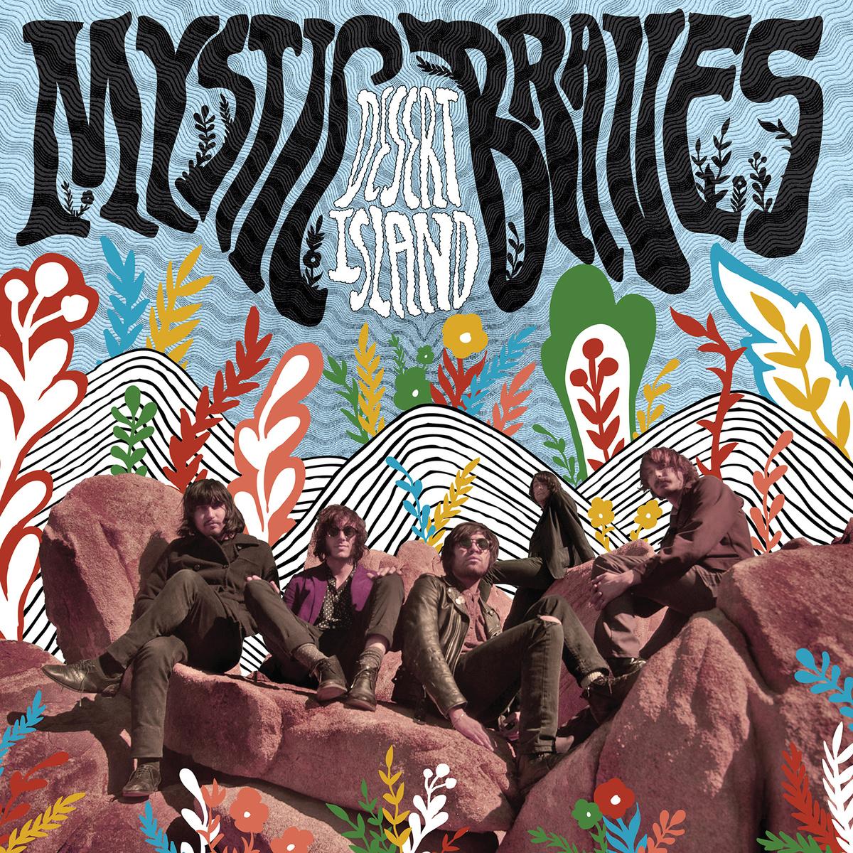 MYSTIC BRAVES – Desert Island
