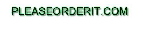 Please Order IT