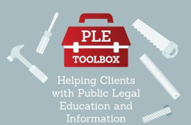 Cover page for PLE Toolbox - helping clients with public legal education and information