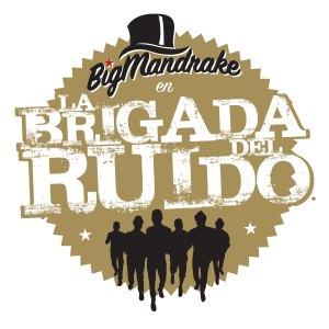 big-mandrake-la-brigada-del-ruido-cusica-plus