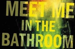 'Meet Me In The Bathroom' será adaptado a una serie documental. Cusica Plus.
