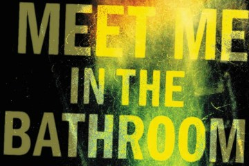 'Meet Me In The Bathroom' será adaptado a una serie documental. Cusica Plus.