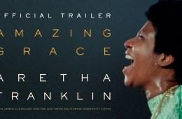 El documental de Aretha Franklin, 'Amazing Grace' ya tiene su primer tráiler. Cusica Plus.