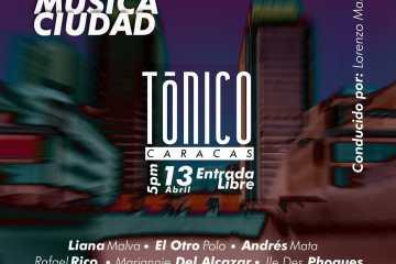 Tónico Sesions presentará a Liana Malva, Andrés Mata y más en el Centro Cultural Chacao. Cusica Plus.