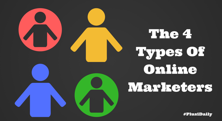 The 4 Types Of Online Marketers (1)