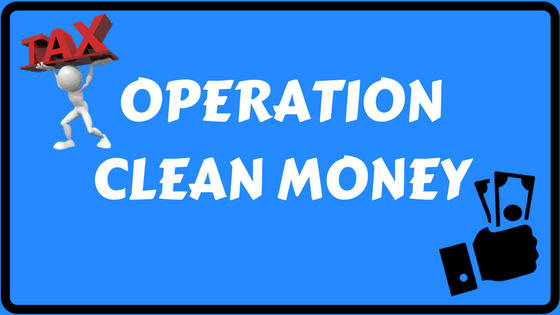 Operation Clean Money