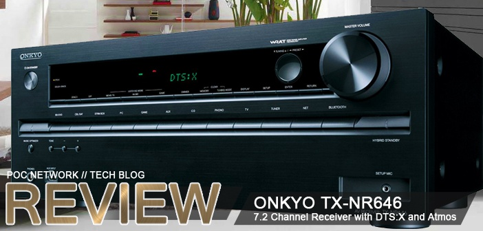 Review: Onkyo TX-NR646 7.2 Channel Receiver with DTS:X and Dolby Atmos