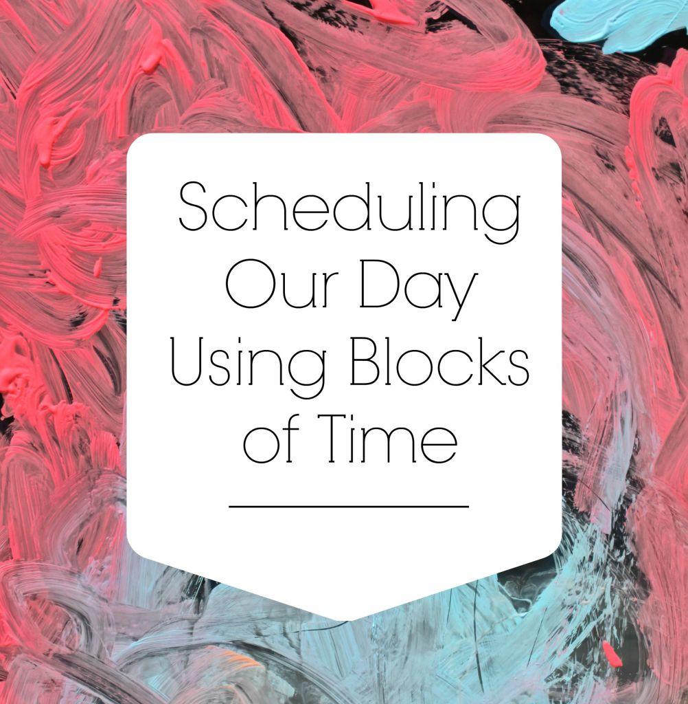 SchedulingOurDayUsingBlocksofTime
