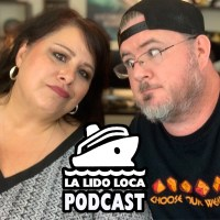 La Lido Loca Cruise Podcast