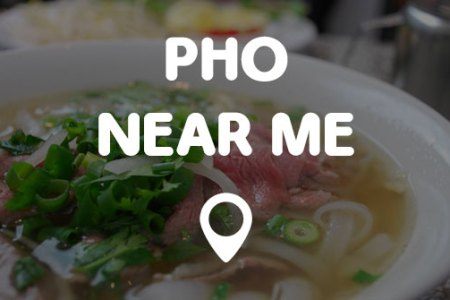pho near me cover