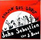 Chasing Gus' Ghost - John Sebastian and the J Band