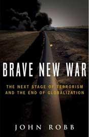Brave New War, John Robb