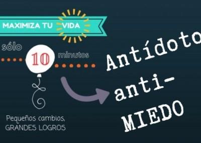 El antídoto anti-MIEDO