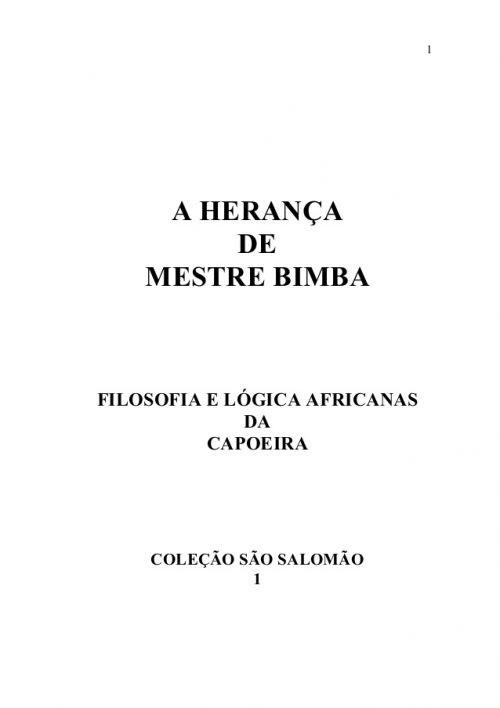 A Herança de Mestre Bimba