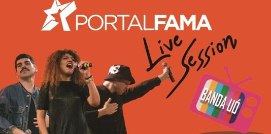 Portal fama Live Session CAPA - BANDA UÓ 938