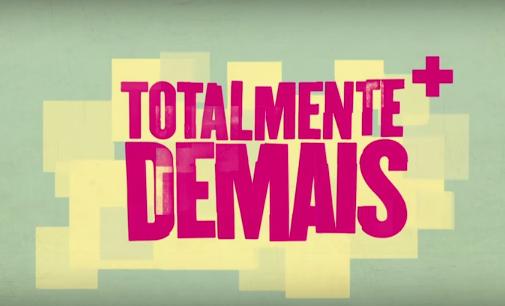 """Resumo Semanal: """"Totalmente Demais"""" – 15/02/2016 a 20/02/2016"""