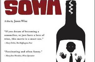 """The Movie """"Somm"""", Raises the Curtain on the Master Sommelier Exam"""