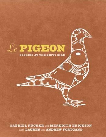 Le Pigeon Cookbook