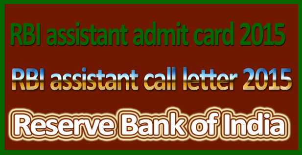 RBI assistant call letter 2016