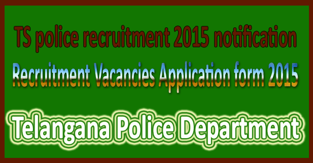Telangana police recruitment 2015
