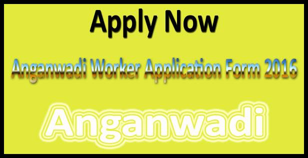 Anganwadi recruitment 2016