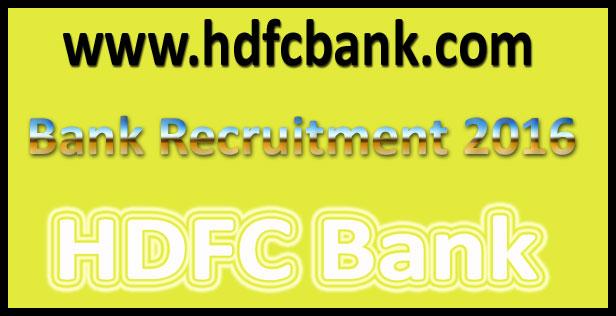 HDFC bank recruitment 2016
