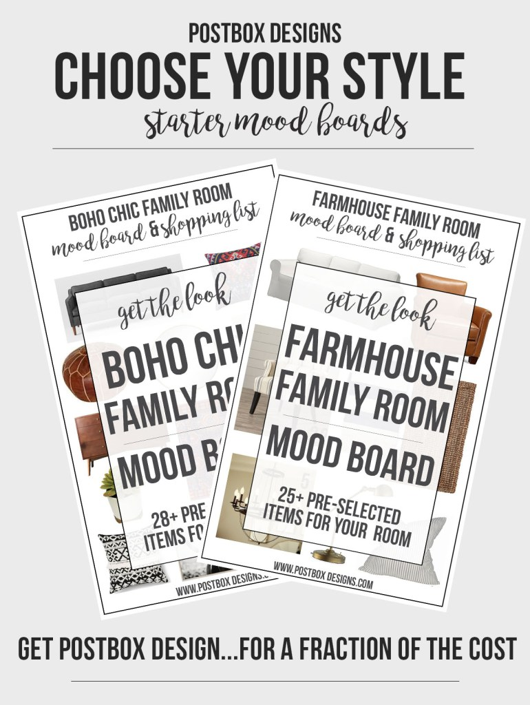 Pre-Styled Design Mood Boards, Choose from Farmhouse, Modern, or Boho Chic Style for your Family Room, by Postbox Designs E-Design
